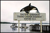 Sign marking the Pacific terminus of the trans-Canada highway, Tofino. Vancouver Island, British Columbia, Canada (color)