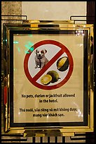 Hotel sign prohibiting smelly tropical fruits. Ho Chi Minh City, Vietnam ( color)
