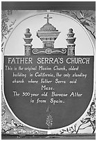 Sign explaining historical significance of Serra Chapel. San Juan Capistrano, Orange County, California, USA ( black and white)