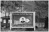 Welcome sign featuring Bill Clinton. Hot Springs, Arkansas, USA ( black and white)