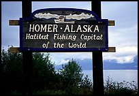 Welcome sign to Homer, Halibut fishing capital of the world. Homer, Alaska, USA (color)