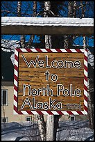 Welcome sign. North Pole, Alaska, USA ( color)