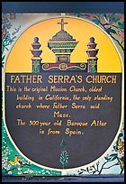 Sign explaining historical significance of Serra Chapel. San Juan Capistrano, Orange County, California, USA