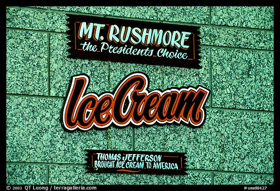 Sign about ice cream and presidents, Mount Rushmore National Memorial. South Dakota, USA (color)